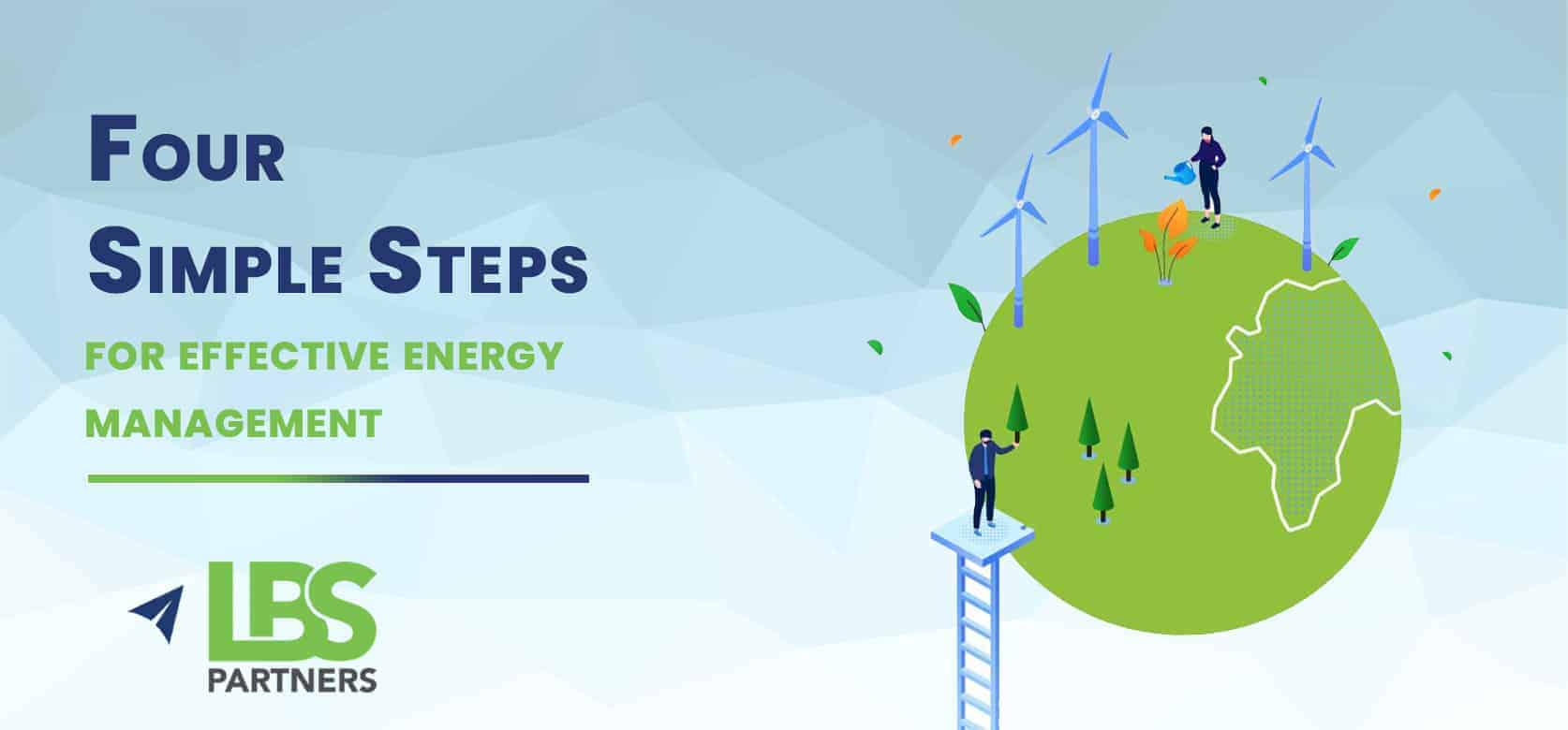 Four Simple Steps for Effective Energy Management